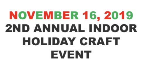 November 16: 2nd Indoor Holiday Craft Event
